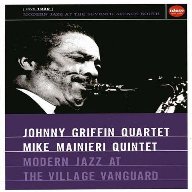 Johnny Griffin & Mike Mainieri Quintet - Modern Jazz at The Village Vanguard [DVD] [2003]